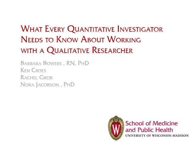Picture from What Every Quantitative Investigator Needs to Know About Working with a Qualitative Researcher video