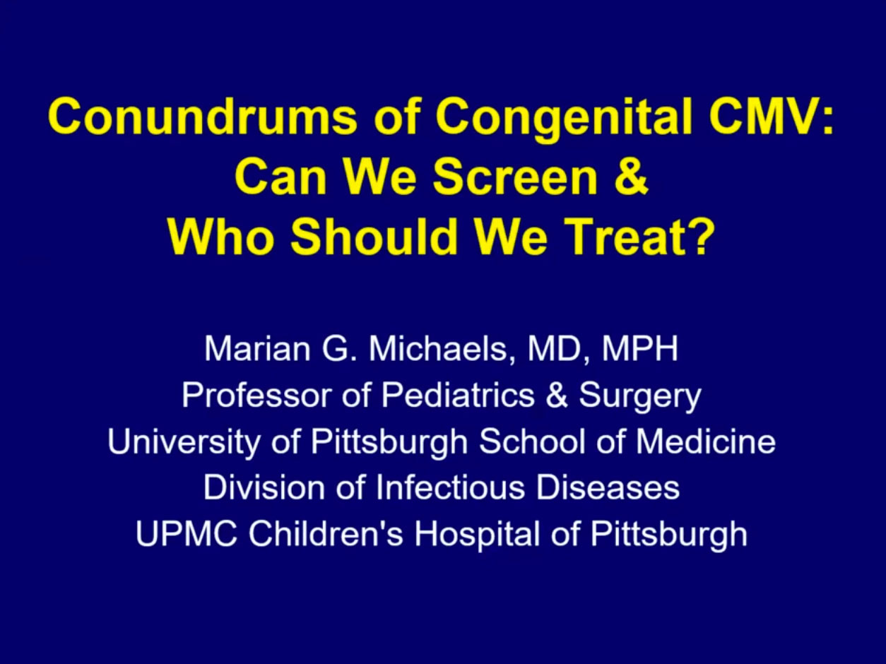 Picture from Conundrums of Congenital CMV: Updates on Screening and Treating video