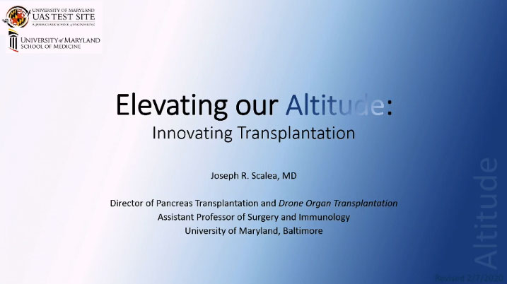 Picture from 3/2/2020 Transplant Grand Rounds, Joseph Scalea, MD Rejecting the Status Quo: A Disruption of Organ Transportation video