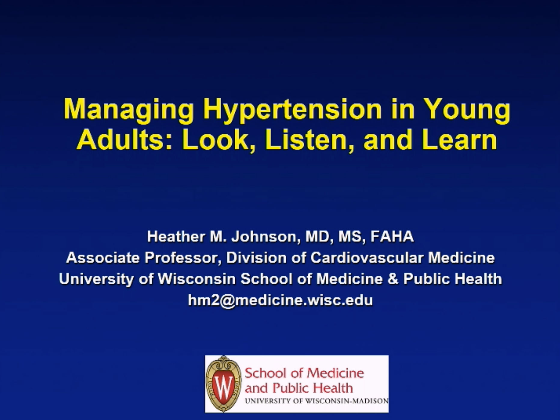 Picture from Managing Hypertension in Young Adults: Look, Listen and Learn video