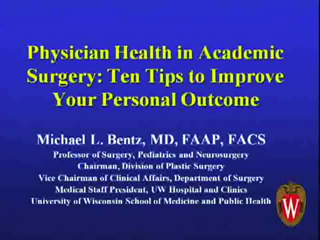 Picture from Physician Health in Academic Surgery: Ten Tips to Improve Your Personal Outcome video