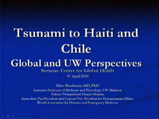 Picture from Tsunami to Haiti and Chile: Global and UW Perspectives video