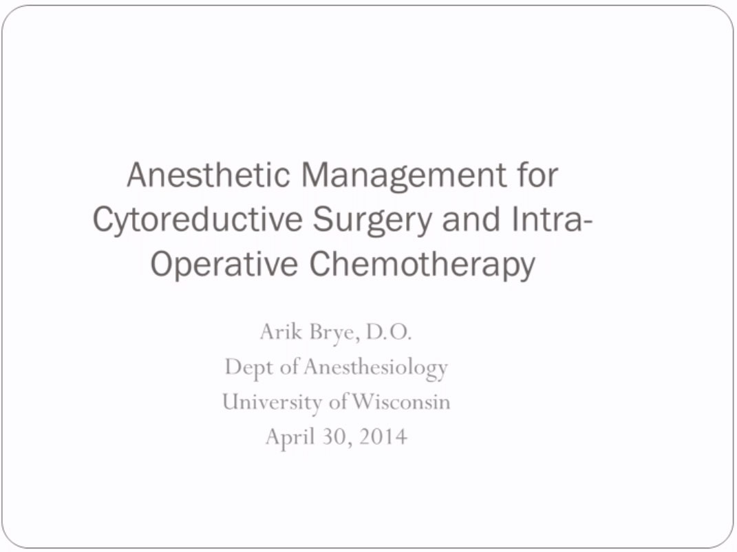 Picture from Anesthetic Management for Cytoreductive Surgery and Intra-Operative Hyperthermic Chemotherapy
