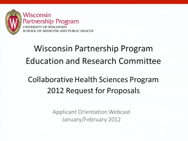 Picture from Wisconsin Partnership Program Education and Research Committee Collaborative Health Sciences Program 2012 Request for Proposals video