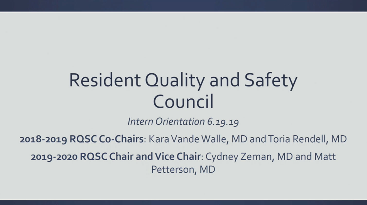 Picture from GME Orientation 2019 - PG1 - Resident Quality and Safety Council video