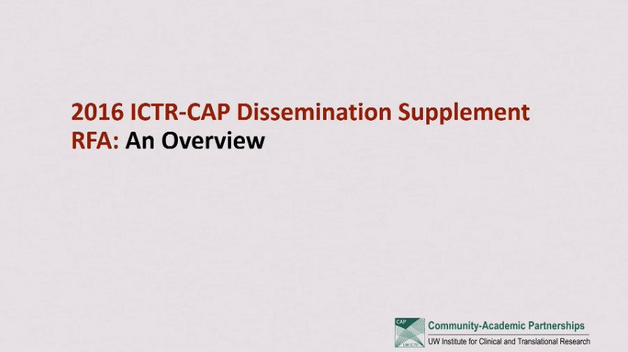Picture from 2016 ICTR-CAP Dissemination Supplement RFA: An Overview video