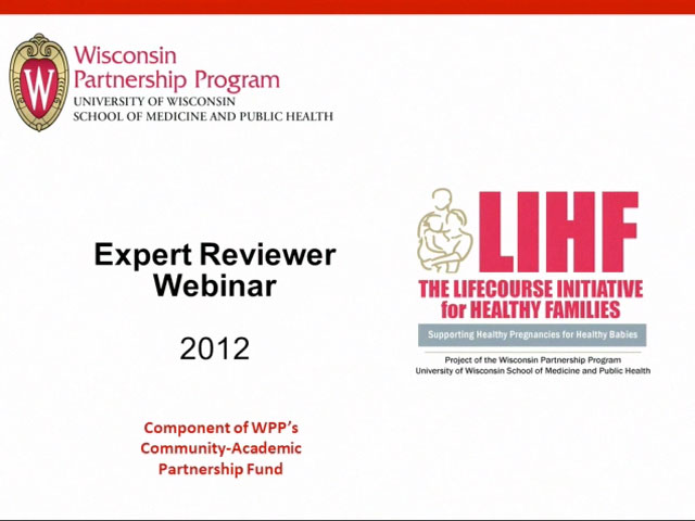 Picture from LIHF 2012 Expert Review Webinar video