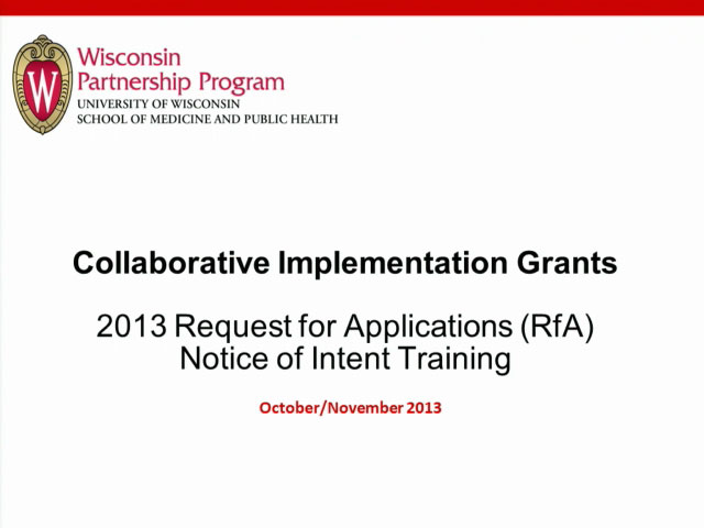 Picture from Wisconsin Partnerhip Program Collaborative Implementation Grants 2013 Request for Applications Notice of Intent Training video