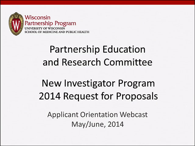 Picture from Partnership Education and Research Committee New Investigator Program 2014 Request for Proposals video