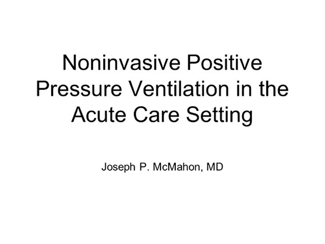 Picture from Noninvasive Positive Pressure Ventilation in the Acute Care Setting