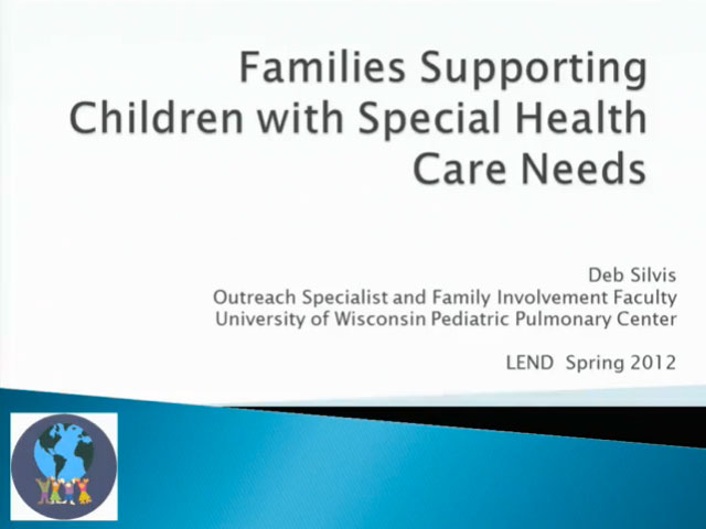 Picture from UW PPC Tutorial: Families Supporting Children with Special Health Care Needs video