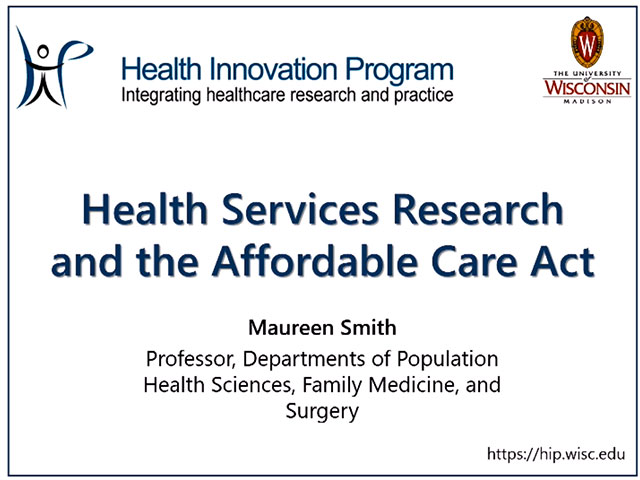 Picture from Health Services Research and the Affordable Care Act video